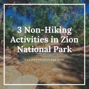 zion activities cable mountain social