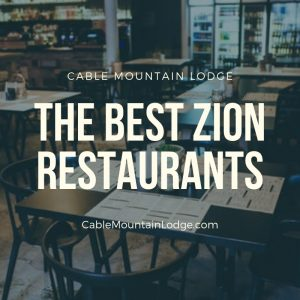The Best Zion Restaurants