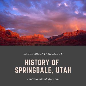 History Of Springdale, Utah 2