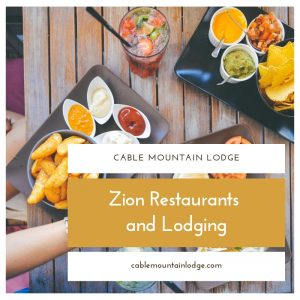 Zion Restaurants and Lodging